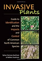 Invasive Plants: Guide to Identification and…
