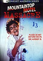 Mountaintop Motel Massacre (Midnight Madness…