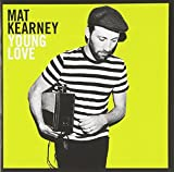 Young Love (2011) (Album) by Mat Kearney