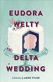 Delta Wedding: A Novel (A Harvest/Hbj Book)…