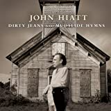 Dirty Jeans And Mudslide Hymns (2011)