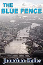 The Blue Fence by Jonathan Hales