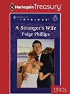 A Stranger's Wife by Paige Phillips