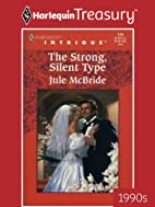The Strong, Silent Type by Jule McBride