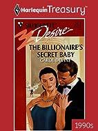 The Billionaire's Secret Baby (Harlequin…