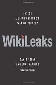 WikiLeaks: Inside Julian Assange's War…