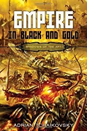 Empire in Black and Gold (Shadows of the Apt…