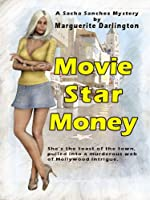 Movie Star Money by Marguerite Darlington
