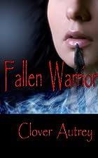 Fallen Warrior (The Eaglekins) by Clover…