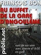 Au buffet de la gare d'Angoulême:…