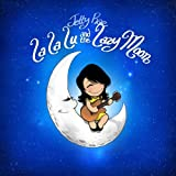 La La Lu and the Lazy Moon (2011) (Album) by Jetty Rae