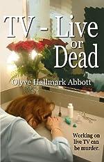 TV — Live or Dead by Olyve Hallmark Abbott