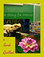 A Story for Morrie by Sarah Quelland