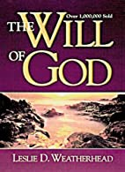 The Will of God by Leslie Weatherhead