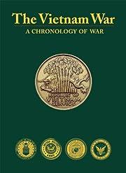 The Vietnam War: A Chronology of War por…