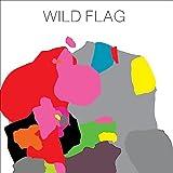 Wild Flag (2011)