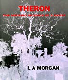 Theron: The Amusing Musings of a Ghost (The…