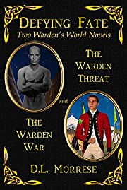 Defying Fate - Two Tales of the Warden: A…