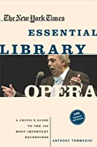 The New York Times Essential Library: Opera:…