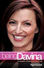 Being Davina: The Biography of Britain's…
