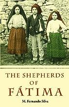 The Shepherds of Fatima by M. Fernando Silva