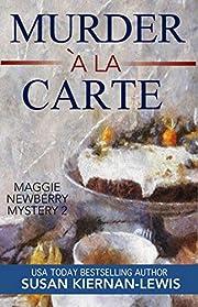 Murder à la Carte: Book 2 of the…