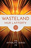 Wasteland by Mur Lafferty