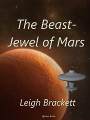 The Beast-Jewel of Mars – tekijä: Leigh…