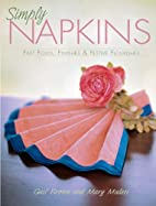 Simply Napkins: Fast Folds, Finishes &…