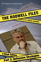 The Rodwell Files, Part 3: Defensive…
