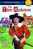 The Three Musketeers (A Stepping Stone Book) by Debbie Felder