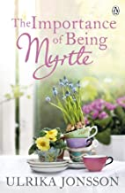 The Importance of Being Myrtle by Ulrika…