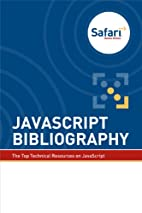 JavaScript Bibliography by Editors of Safari…