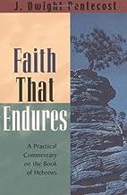 Faith That Endures: A Practical Commentary…