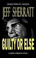 Guilty or Else by Jeff Sherratt
