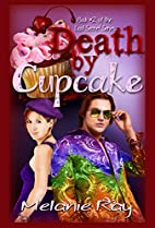 Death by Cupcake (Romantic comedy with…