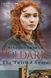The Twisted Sword (Poldark Book 11)
