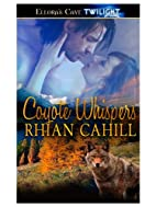 Coyote Whispers (Coyote Hunger, #3) by Rhian…