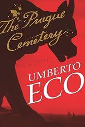 The Prague Cemetery by Umberto Eco