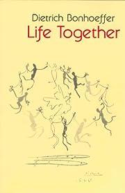 Life Together de Dietrich Bonhoeffer