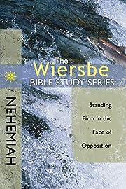 The Wiersbe Bible Study Series: Nehemiah:…