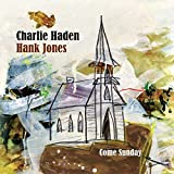 Come Sunday [with Hank Jones] (2012)