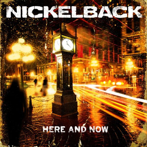 Here and Now performed by Nickelback