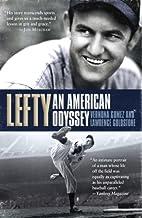 Lefty: An American Odyssey by Vernona Gomez