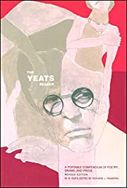 The Yeats Reader, Revised Edition: A…
