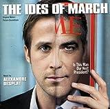 The Ides of March Soundtrack (Album) by Alexandre Desplat