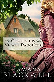The Courtship of the Vicar's Daughter (The…