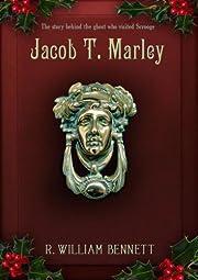 Jacob T. Marley – tekijä: R. William…