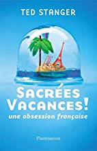 Sacrées vacances ! by Ted Stanger