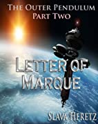 Letter of Marque (Outer Pendulum, Part 2) by…